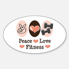 Peace Love Fitness Oval Decal