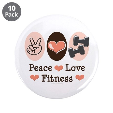 """Peace Love Fitness 3.5"""" Button (10 pack)"""