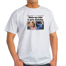 Obama Lays Claim to Party Nom T-Shirt