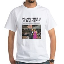 Obama: This is Our Moment Shirt