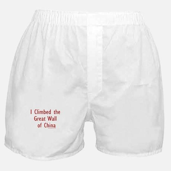 I Climbed Great Wall of China - Boxer Shorts