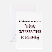 Overreacting Greeting Card