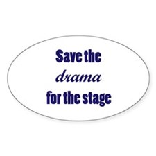 Save the Drama Oval Decal