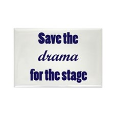 Save the Drama Rectangle Magnet