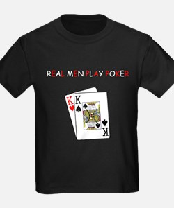 """Real Men Play Poker"" T"