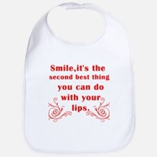 Smile its the second best thi Bib