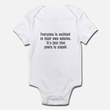 People and Stupid Opinions Infant Bodysuit