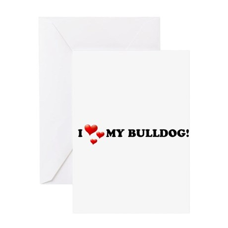 I Love My Bulldog Greeting Card