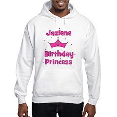 1st Birthday Princess Jazlene Hoodie