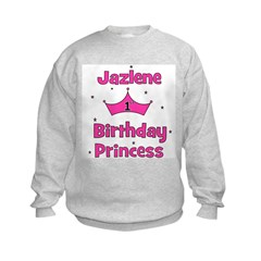 1st Birthday Princess Jazlene Sweatshirt