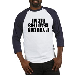 If You Can Read This Rez Me Baseball Jersey