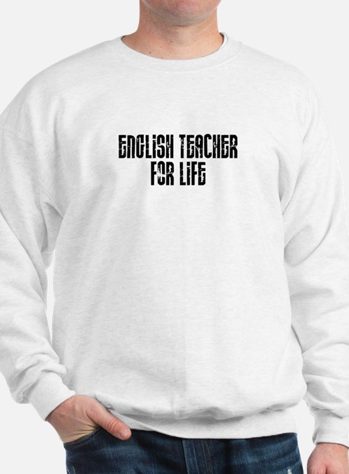 English Teacher Sweatshirt