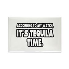 """It's Tequila Time"" Rectangle Magnet"