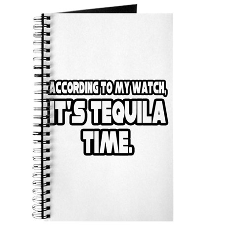 """""""It's Tequila Time"""" Journal"""