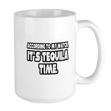 """It's Tequila Time"" Mug"