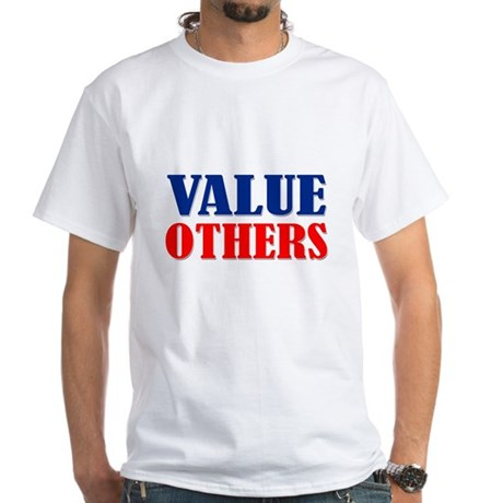 """Value Others"" White T-Shirt"