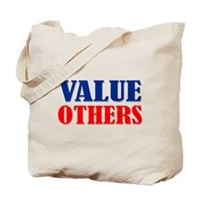 """Value Others"" Tote Bag"