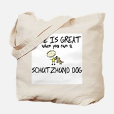Life is Great Schutzhund Tote Bag