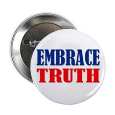"""""""Embrace Truth"""" 2.25"""" Button"""