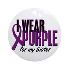 I Wear Purple For My Sister 10 Ornament (Round)