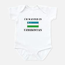 I'm Wanted In Uzbekistan Infant Bodysuit