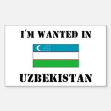 I'm Wanted In Uzbekistan Rectangle Decal