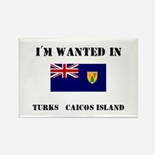 I'm Wanted In Turks & Caicos Island Rectangle Magn