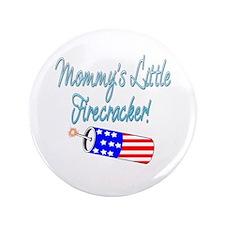 """Mommy's Little Firecracker blue 3.5"""" Button"""