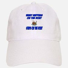 What happens on the boat Baseball Baseball Cap