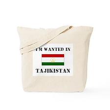 I'm Wanted In Tajikistan Tote Bag