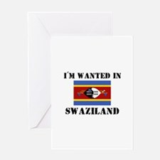 I'm Wanted In Swaziland Greeting Card