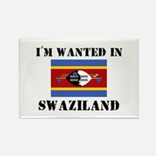 I'm Wanted In Swaziland Rectangle Magnet