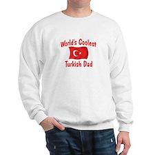 Coolest Turkish Dad Sweatshirt