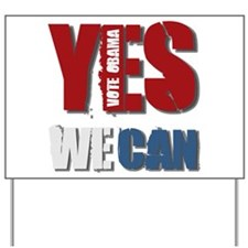 Yes We Can! - Obama Yard Sign