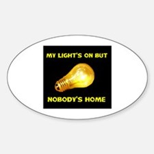 NOBODY HOME Oval Decal