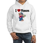 I love Flowers Hooded Sweatshirt