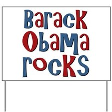 Barack Obama Rocks President Yard Sign