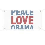 Peace Love Obama President Banner