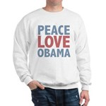 Peace Love Obama President Sweatshirt
