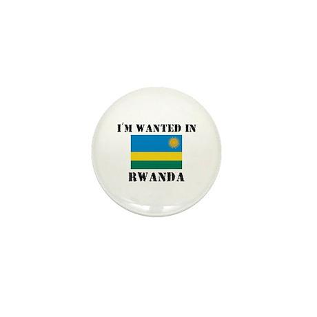 I'm Wanted In Rwanda Mini Button (10 pack)