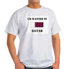 I'm Wanted In Qatar T-Shirt