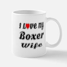 I Love My BOXER Wife Mug