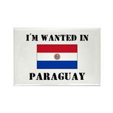 I'm Wanted In Paraguay Rectangle Magnet