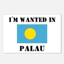 I'm Wanted In Palau Postcards (Package of 8)