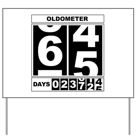 65th Birthday Oldometer Yard Sign