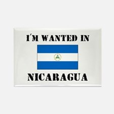 I'm Wanted In Nicaragua Rectangle Magnet