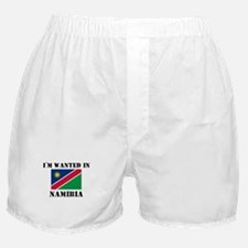 I'm Wanted In Namibia Boxer Shorts
