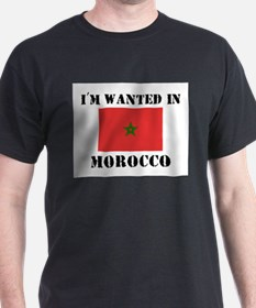 I'm Wanted In Morocco T-Shirt