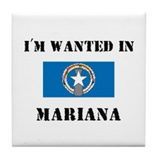 I'm Wanted In Mariana Tile Coaster