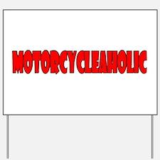 Motorcycleaholic Yard Sign